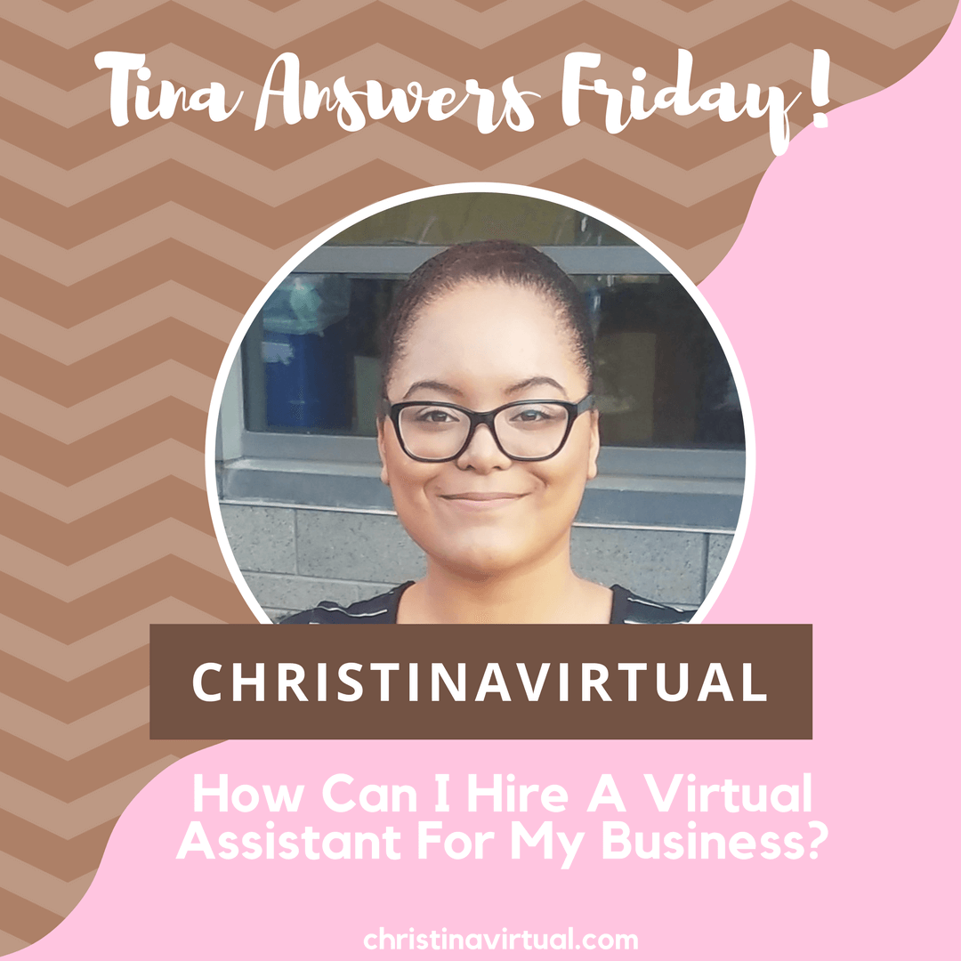 How Can I Hire A Virtual Assistant For My Business? | Christina Virtual