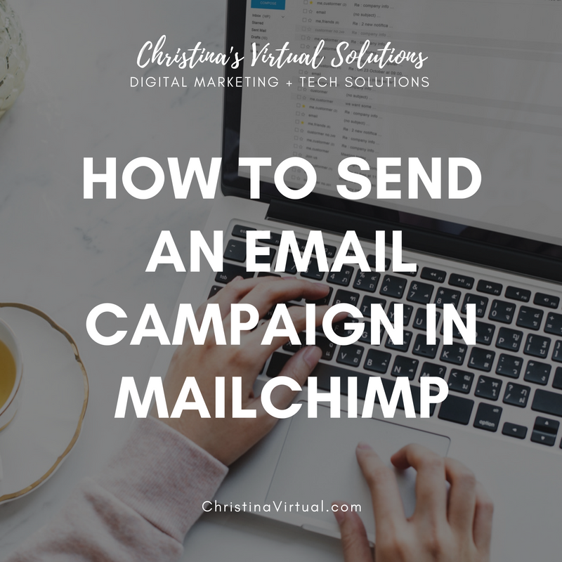 Send An Email Campaign In Mailchimp | Christina's Virtual Solutions