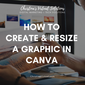 Intro to Canva | Christina's Virtual Solutions